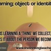 The Thinking Teacher: Learning as becoming